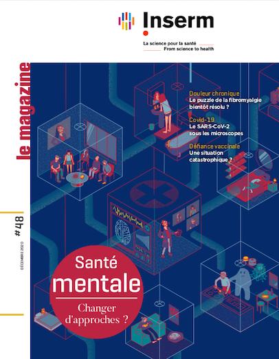 Magazine INSERM santé mentale
